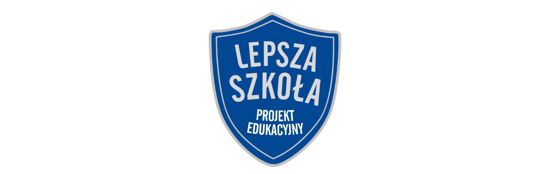 """Projekt """"Lepsza Szkoła"""""""