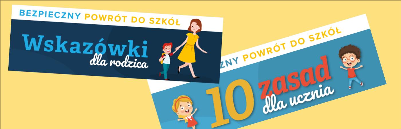 Wskazówki dla rodzica i ucznia dot. bezpiecznego powrotu do szkół