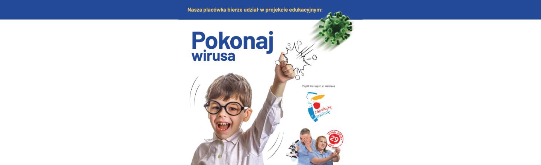 """Projekt """"Przez śmiech do wiedzy- Pokonaj wirusa!"""""""