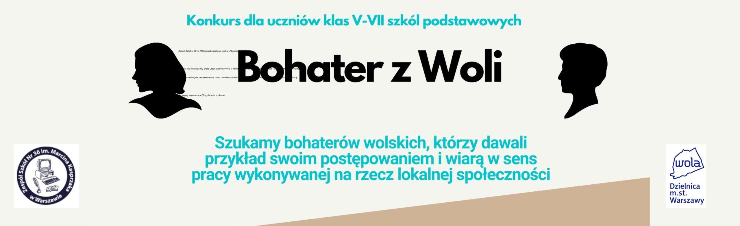 """Dzielnicowy konkurs """"Bohater z Woli"""""""